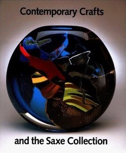 Contemporary Crafts and the Saxe Collection