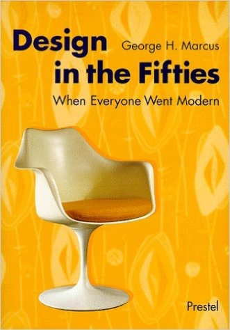 Design in the Fifties: When Everyone Went Modern