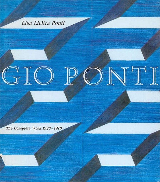 Gio Ponti: The Complete Work 1923 – 1978