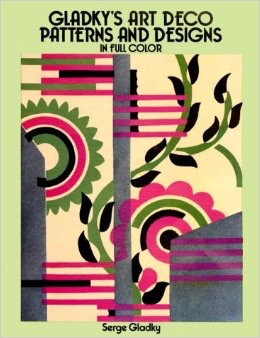 Gladky's Art Deco Patterns and Designs in Full Color