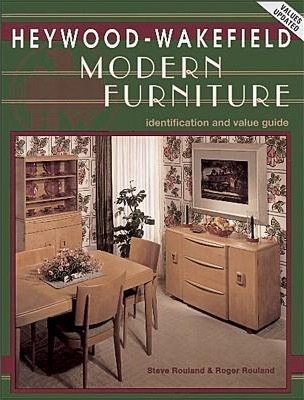 Heywood – Wakefield Modern Furniture: Identification and Value Guide