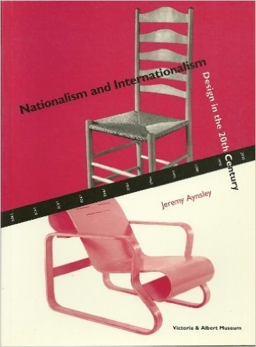 Nationalism & Internationalism: Design in the 20th Century