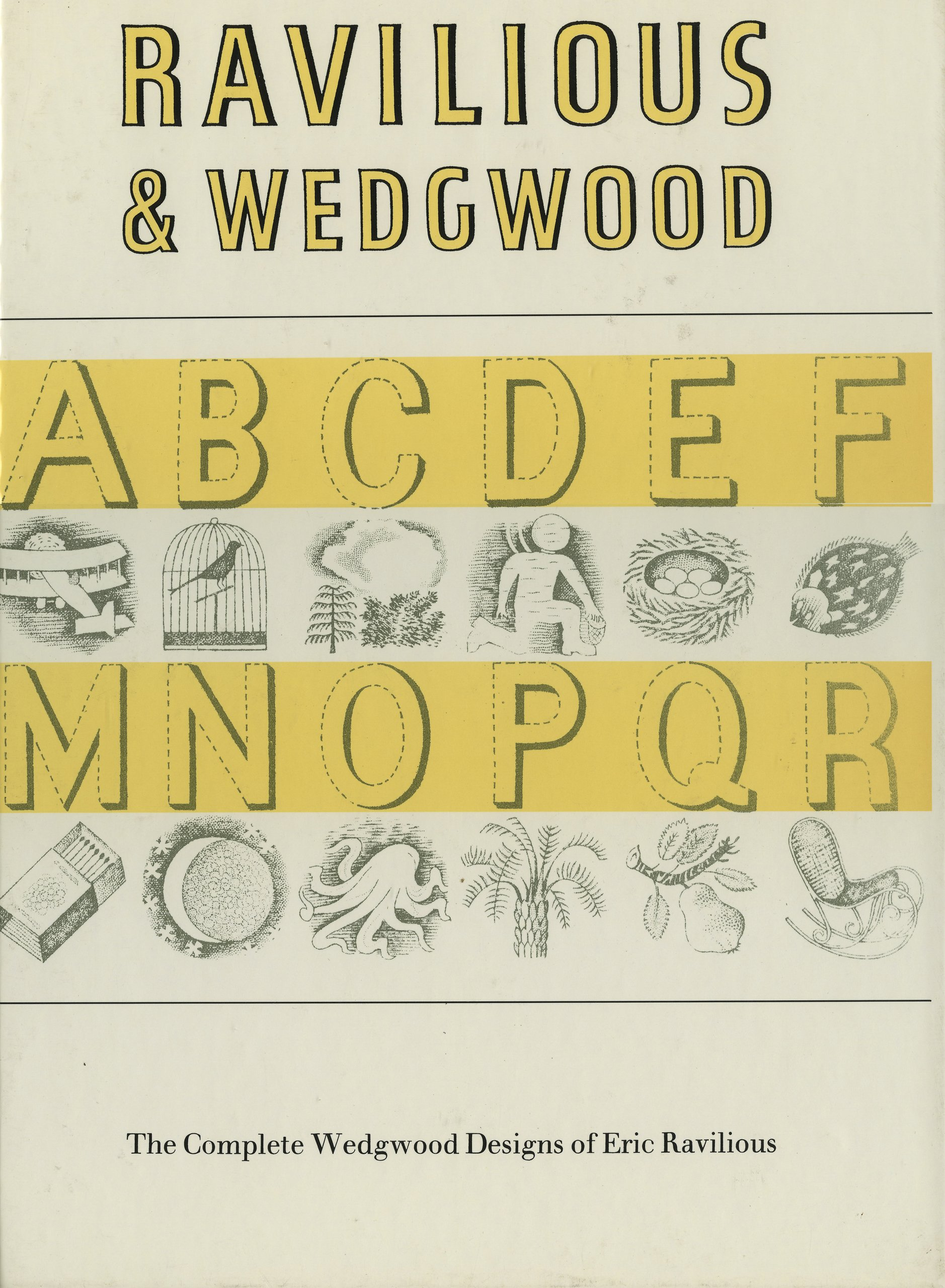 Ravilious & Wedgwood: The Complete Wedgwood Designs of Eric Ravilious
