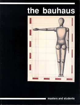 The Bauhaus: Masters and Students