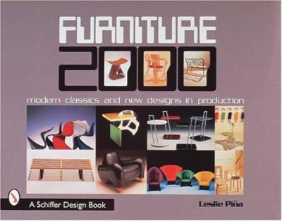 Furniture 2000: Modern Classics and New Designs in Production