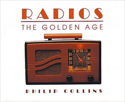 Radios: The Golden Age