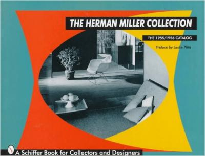 The Herman Miller Collection: The 1955/1956 Catalog