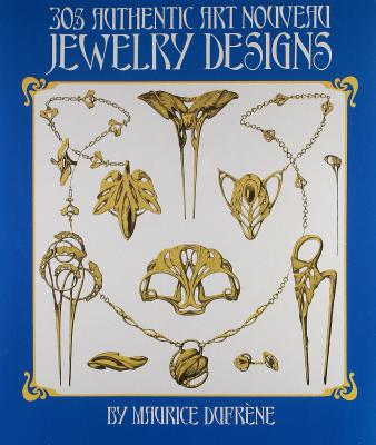 303 Authentic Art Nouveau Jewelry Designs
