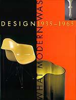 Design 1935 – 1965: What Modern Was