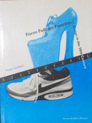Design in the 20th Century: Form Follows Function