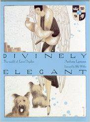 Divinely Elegant: The World of Ernst Dryden