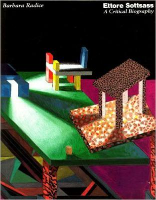 Ettore Sottsass: A Critical Biography