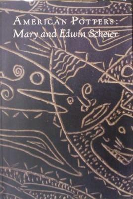 American Potters: Mary and Edwin Scheier
