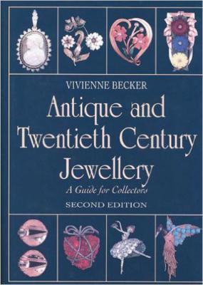 Antique and Twentieth Century Jewellry: A Guide for Collectors
