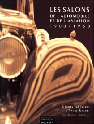 Les Salons De L'Automobile et De L'Aviation 1900 – 1960