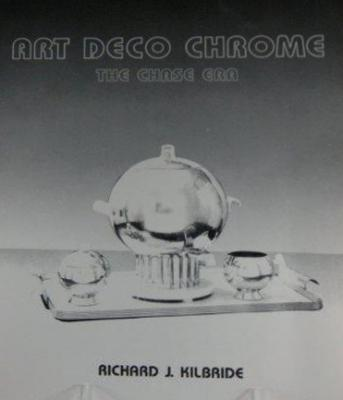 Art Deco Chrome: The Chase Era