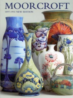 Moorcroft: A Guide to Moorcroft Pottery 1897–1993