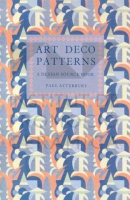 Art Deco Patterns: A Design Source Book