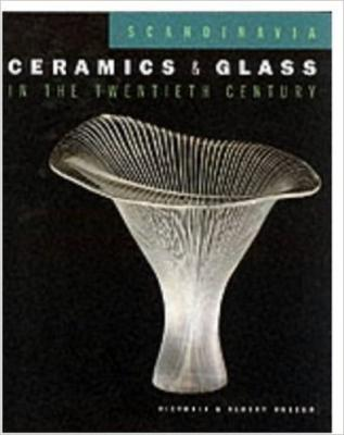 Scandinavian Ceramics and Glass in the Twentieth Century