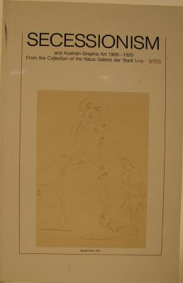 Secessionism and Austrian Graphic Art 1900 – 1920: From the Collection of the Neue Galerie der Stadt Linz