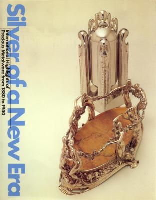 Silver of a New Era: International Highlights of Precious Metalware from 1880 – 1940