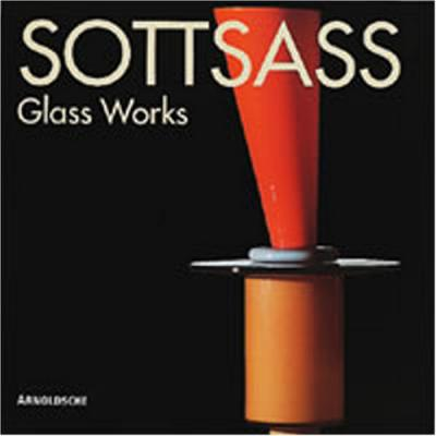 Sottsass: Glass Works