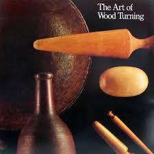 The Art of Wood Turning