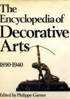 The Encyclopedia of Decorative Arts 1890- 1940