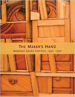 The Maker's Hand: American Studio Furniture, 1940 – 1990