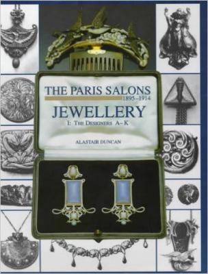 The Paris Salons 1895-1914: Jewellery I: Designers A -K