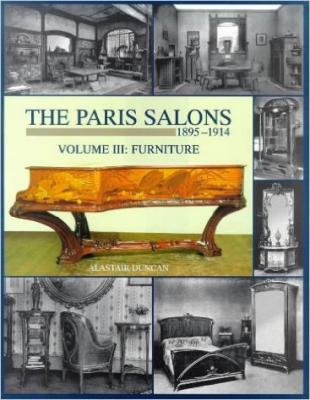 The Paris Salons 1895-1914: Volume III Furniture