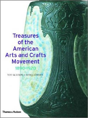 Treasures of the American Arts and Crafts Movement 1890 – 1920