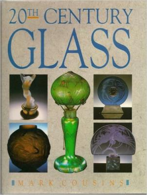 Twentieth Century Glass
