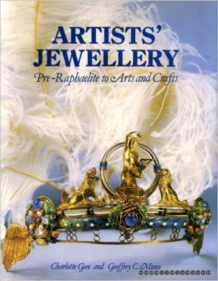 Artists' Jewellery: Pre-Raphaelite to Arts and Crafts